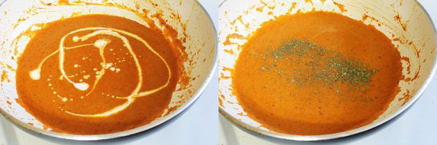 add cream and kasoori methi to make it restaurant style