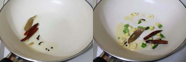 saute whole spices and garlic, green chili