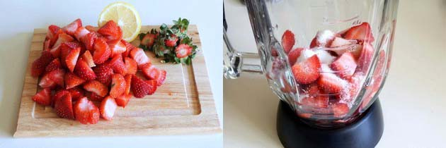 Strawberries are washed, chopped, added to the blender