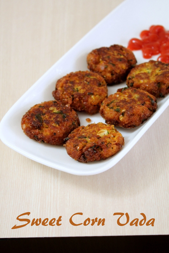 Sweet corn vada recipe | How to make corn vada