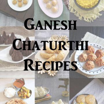 35 Ganesh Chaturthi Recipes | Maharashtrian Ganesh Chaturthi Recipes
