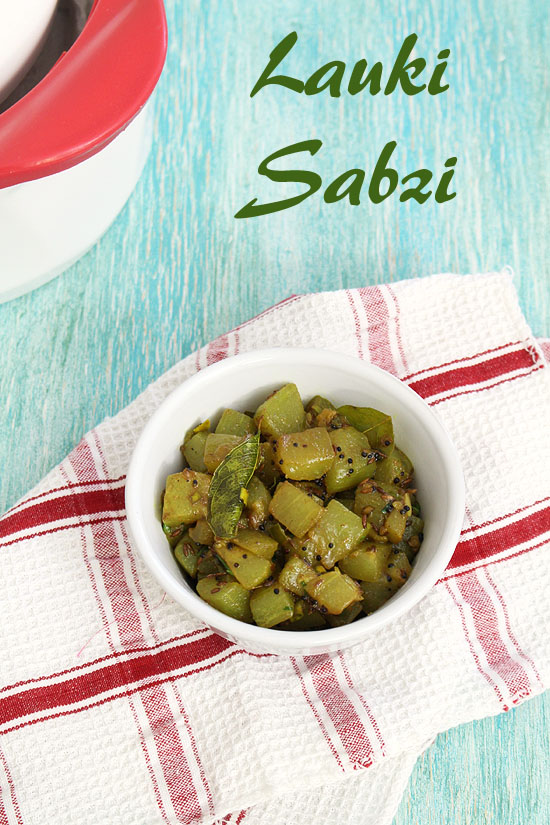 Lauki sabzi recipe (How to make lauki ki sabzi) Bottle gourd sabzi