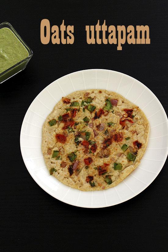 Oats uttapam recipe (How to make oats uttapam), Instant uttapam recipe