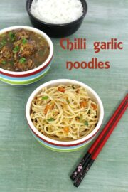 Chilli Garlic Noodles Recipe (How to make chilli garlic noodles recipe)