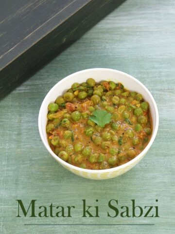 Matar ki sabzi recipe (Green peas sabzi recipe), How to make matar sabzi