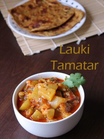 Lauki Tamatar Sabzi Recipe (How to make lauki tamatar ki sabzi recipe)