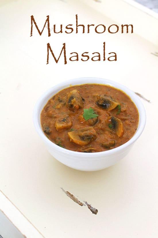 मशरुम मसाला करी बनाने की विधि (Mushroom Masala Recipe in Hindi)