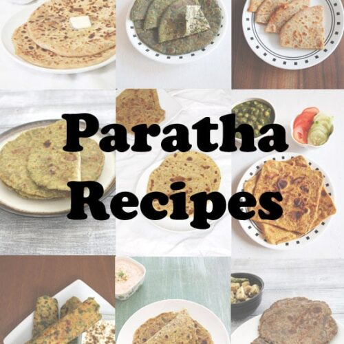 20 Easy Paratha Recipes (Collection of Indian Veg Paratha Recipes)