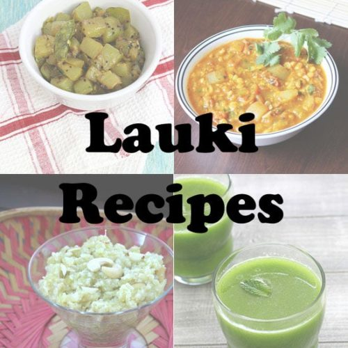 11 best lauki recipes bottle gourd recipes ghiya or dudhi recipes forumfinder Choice Image