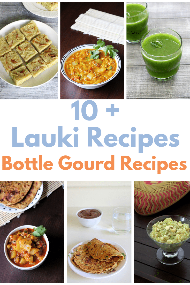 Lauki recipes (bottle gourd recipes)