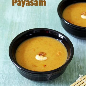 Paruppu Payasam Recipe (Moong Dal Kheer with Jaggery, Coconut Milk)