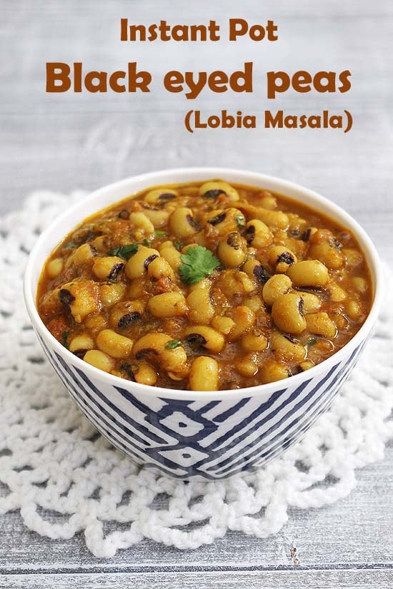 Instant Pot Black Eyed Peas Curry Recipe (Lobia Masala)