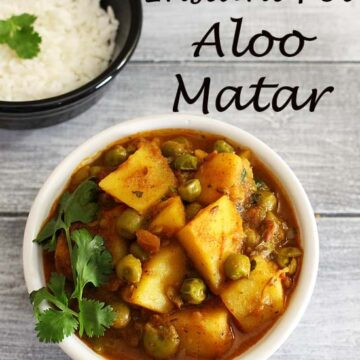 Instant Pot Aloo Matar Recipe (10 Minutes Potato Peas Curry in IP)