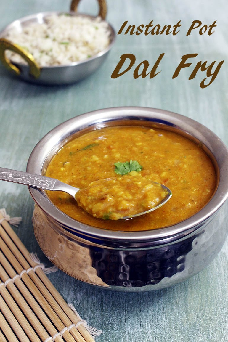 Instant Pot Dal Fry Recipe (15 Minutes Yellow Dal Fry Recipe