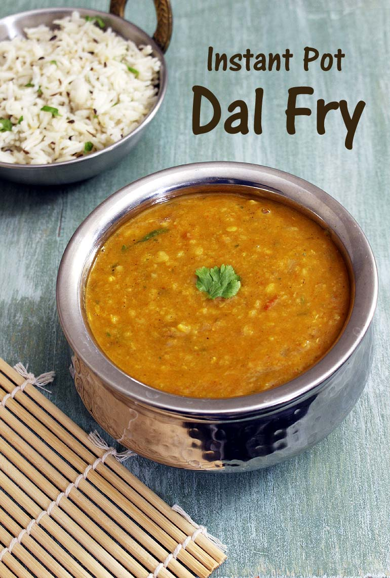 Instant pot dal fry recipe 15 minutes yellow dal fry recipe in ip forumfinder Image collections