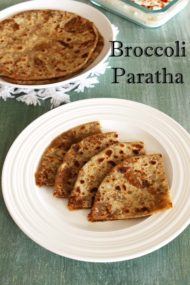 Broccoli Paratha Recipe (Healthy, Stuffed Broccoli Paratha Recipe)