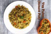 Instant Pot Veg Pulao Recipe (Fluffy, Fragrant Vegetable Pulao in IP)