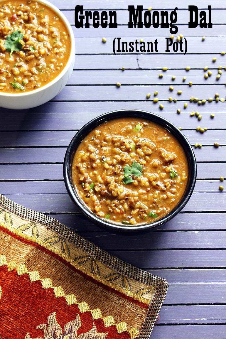 Instant Pot Green Moong Dal Recipe (Green Gram Lentil Soup)