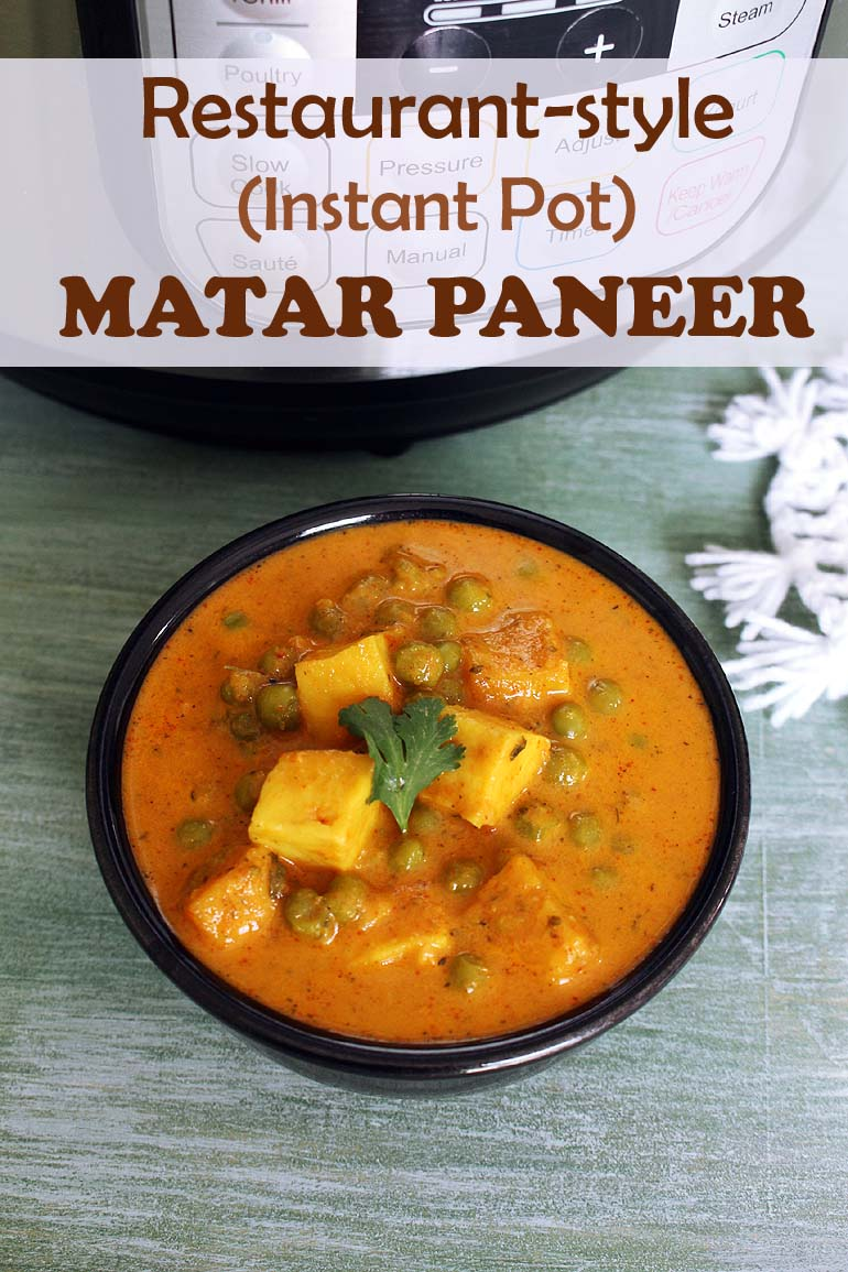 Instant Pot Matar Paneer Masala Recipe (10 Minutes Mutter Paneer in IP)