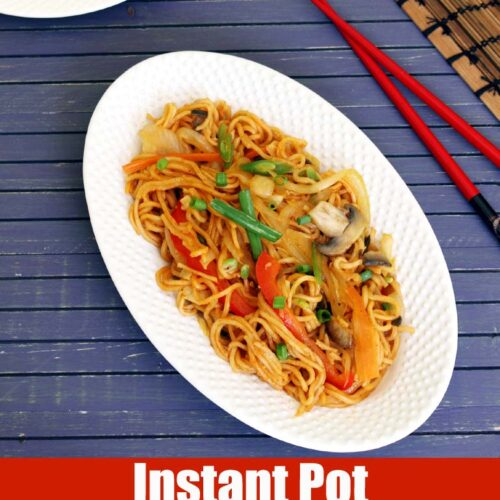 Instant Pot Veg Noodles Recipe (Indo-Chinese Noodles in IP)