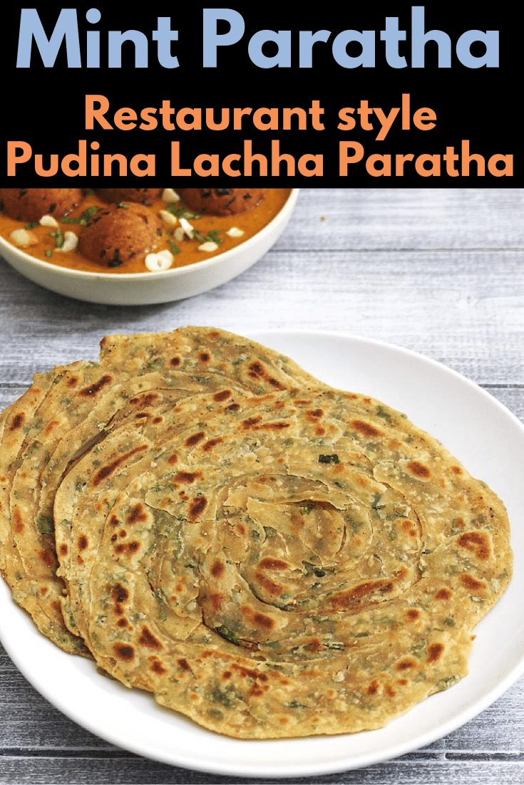 this is restaurant style pudina paratha that goes well with any punjabi paneer gravy or kofta curries. This is one of the popular indian breads which is lachha style mint flavored paratha. #bread #indianfood #restaurantstyle #paratha #flatbread