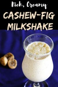 Cashew fig milkshake recipe (Kaju anjeer milkshake recipe)