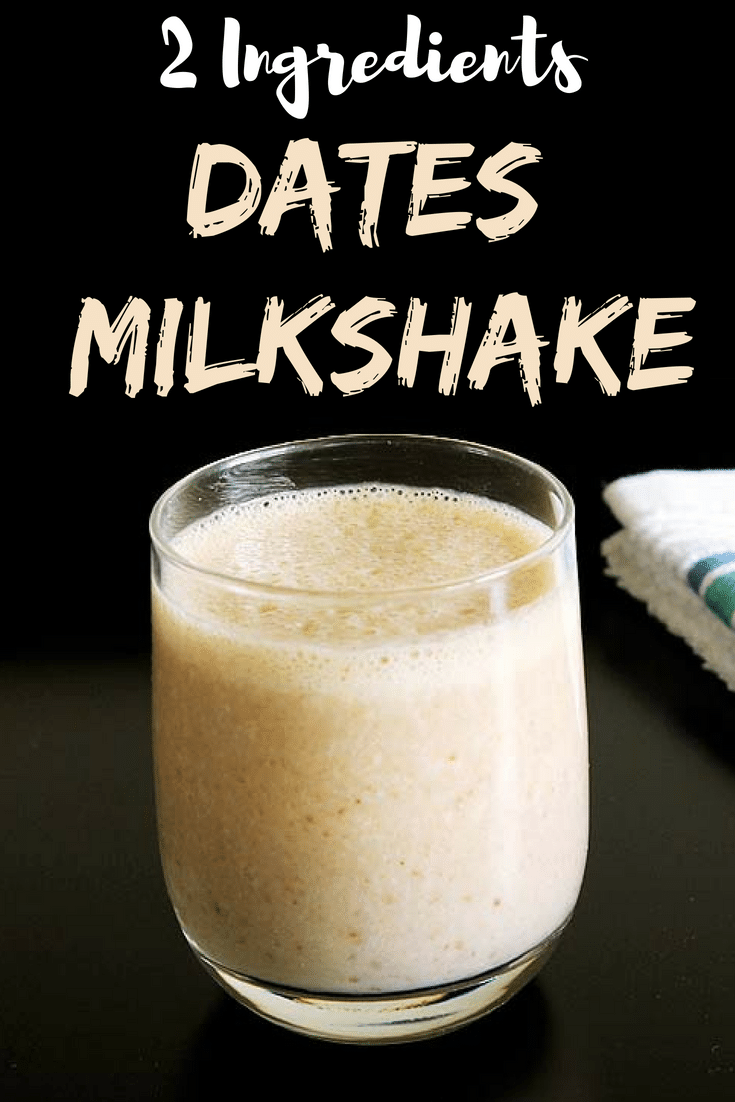 This healthy dates milkshake is made with only 2 ingredients. (naturally sweet and no sugar added) #milkshake #healthy #datesmilkshake #naturallysweet