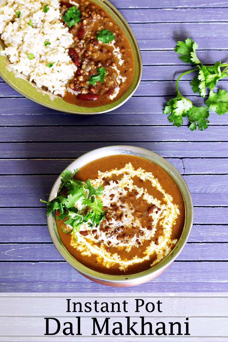Instant Pot Dal Makhani Recipe (Creamy Black lentils with Brown Rice)