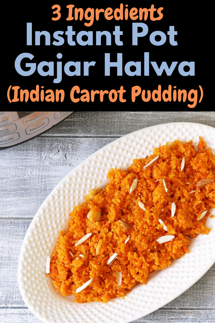 Make this easy, quick and delicious carrot halwa in an instant pot on special occasions or festivals. This instant pot carrot halwa is made with condensed milk. #desserts #instantpot #carrotpudding #indiandesserts #diwali