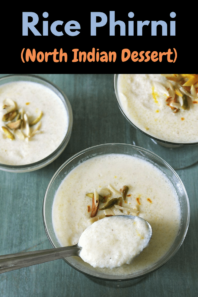 Phirni Recipe (How to make Rice Phirni with Almonds, Pistachios)