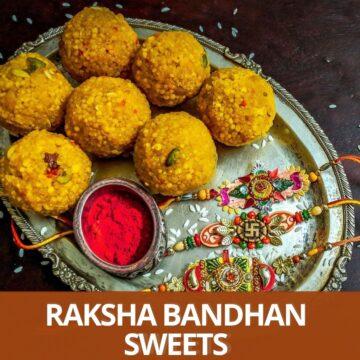 boondi ladoo, kumkum and 3 rakhi on oval plate with text raksha bandhan sweets at the bottom
