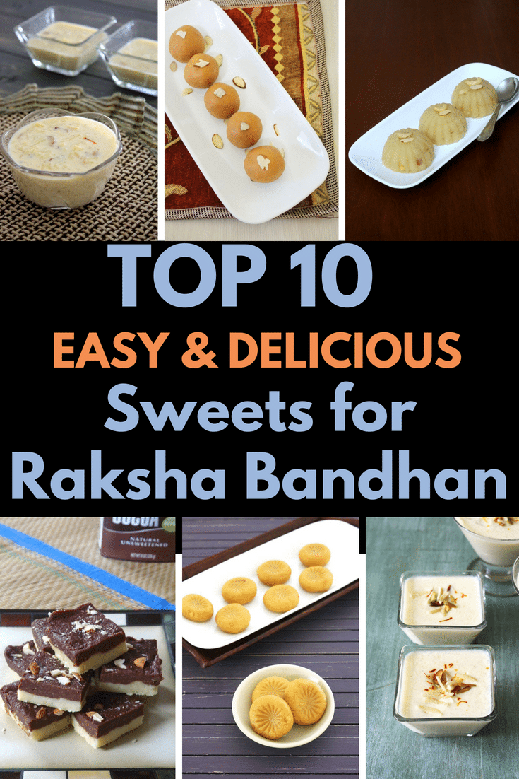 Check out the collection of EASY 10 raksha bandhan sweets recipes. This indian desserts are very easy to make and will be ready in no time. So beginners can make them without fail. Try any of these sweets for this year rakhi day. #rakshabandhan #rakhi #indiandesserts #sweets #dessert