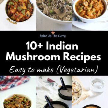 11 BEST Vegetarian Indian Mushroom Recipes