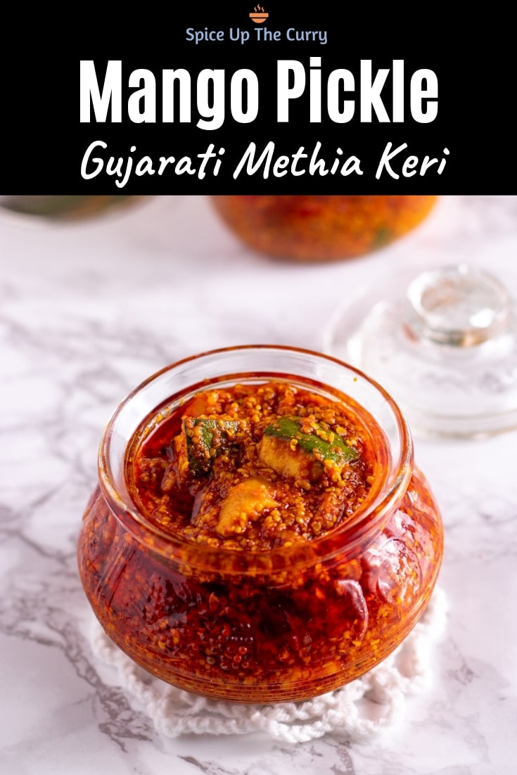 Mango Pickle Recipe (Gujarati Methia Keri Athanu) Pin