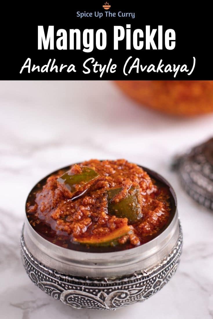 Avakaya Pachadi Recipe (Andhra Mango Pickle) PIN
