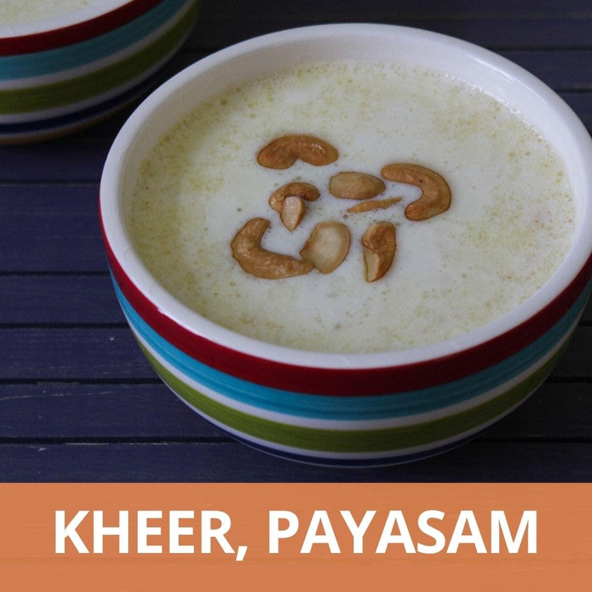 Kheer, Payasam