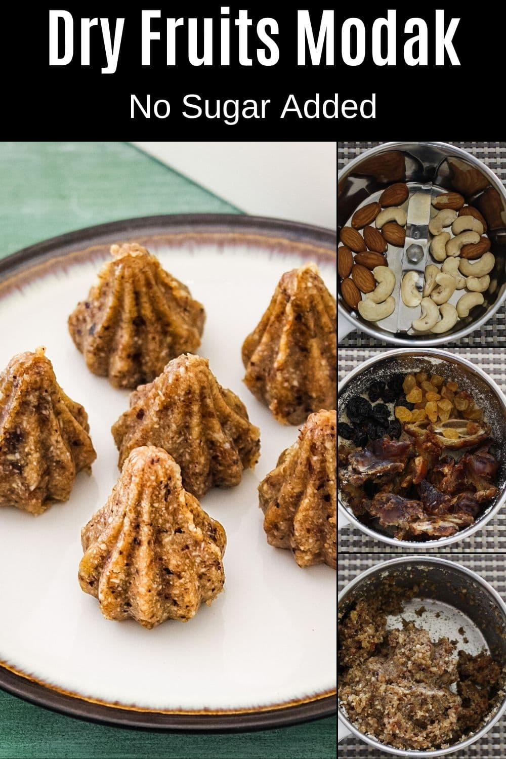 Dry fruits modak on a plate with collage of steps of making it with text on top for pinterest