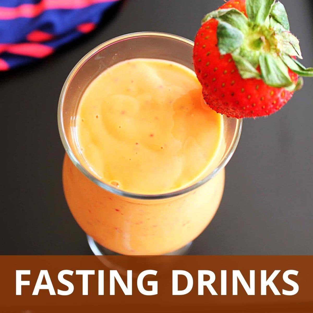 Fasting Beverages