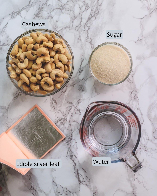 Ingredients used in kaju katli recipe includes cashew nuts, sugar, water and silver leaf
