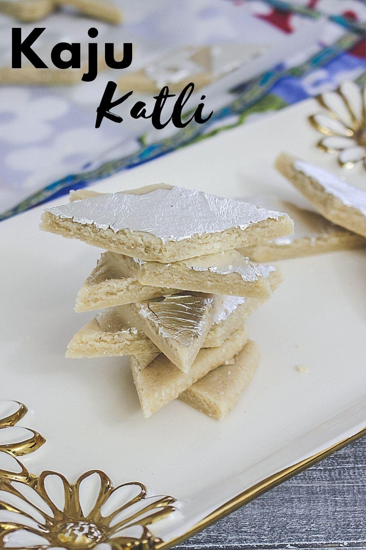 stack of kaju katli in a plate with text 'kaju katli' on top of the image
