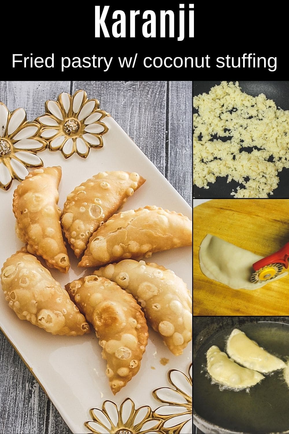 collage of 4 images showing karanji in plate with stuffing, shaping and frying karanji with text on top