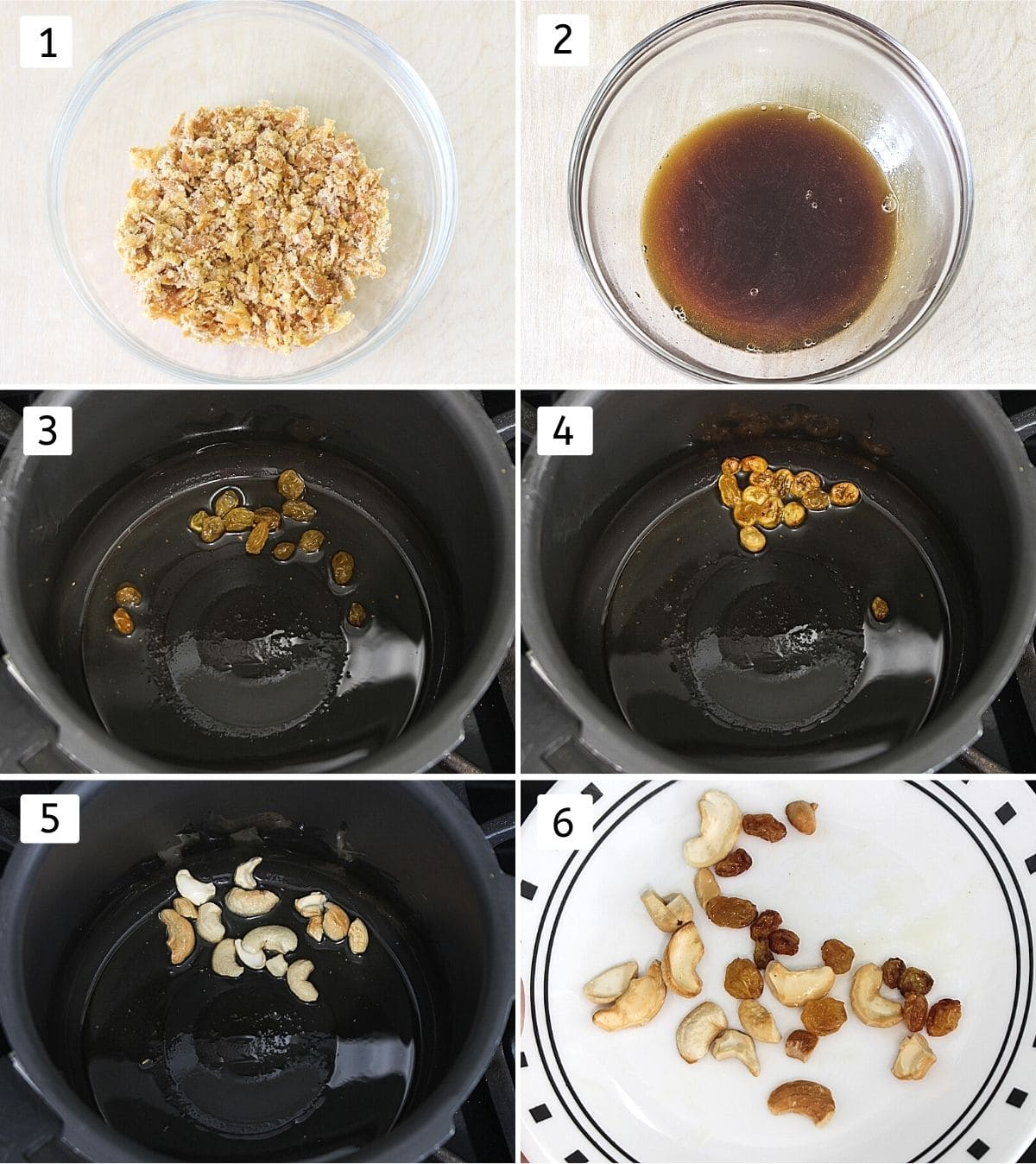 Collage of 6 images showing jaggery in a bowl, added water, raisins in ghee, puff up, cashews in ghee, fried nuts in a plate