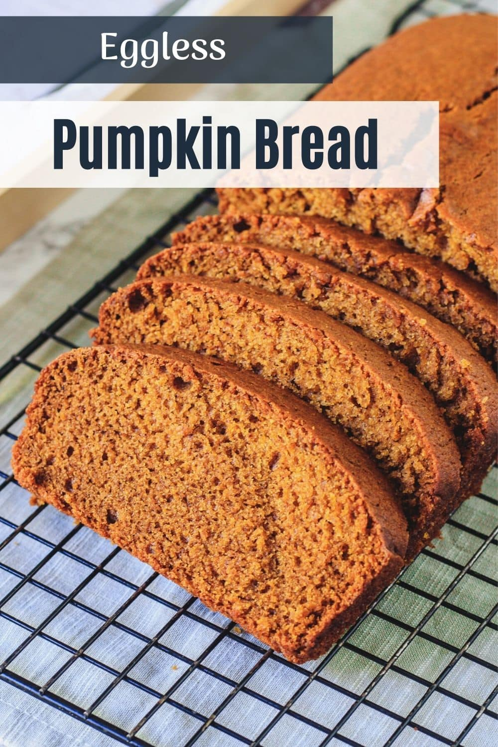 slices of pumpkin bread on wire rack with text on top for pinterest