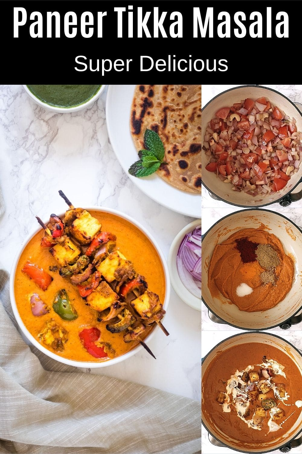 paneer tikka masala with 3 steps pics with text on the image for pinterest