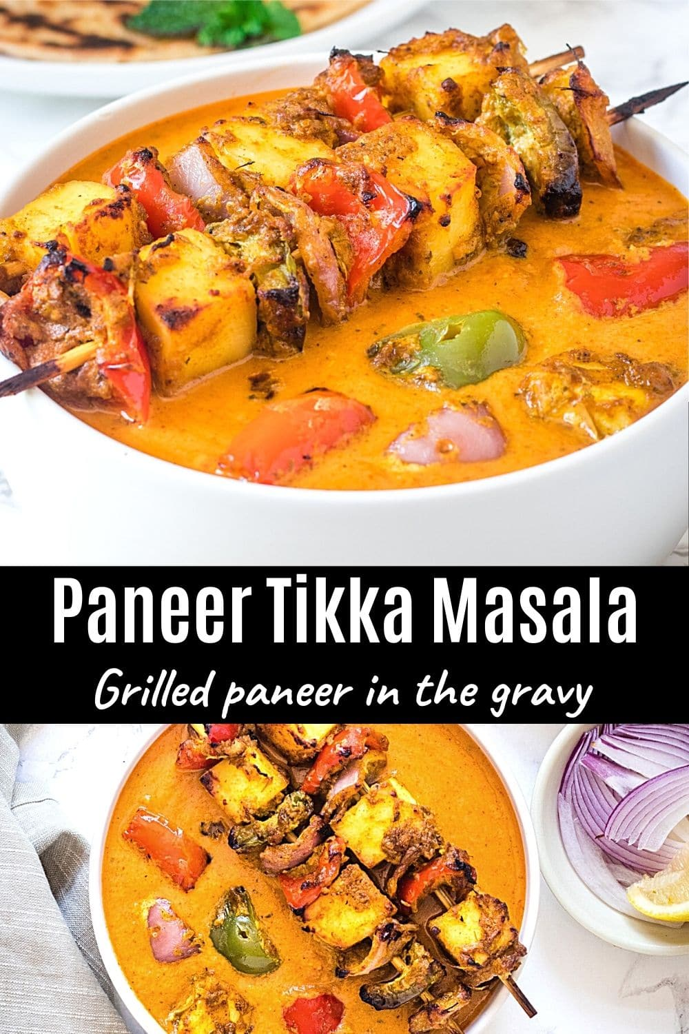 2 images of paneer tikka masala with text on the image for pinterest