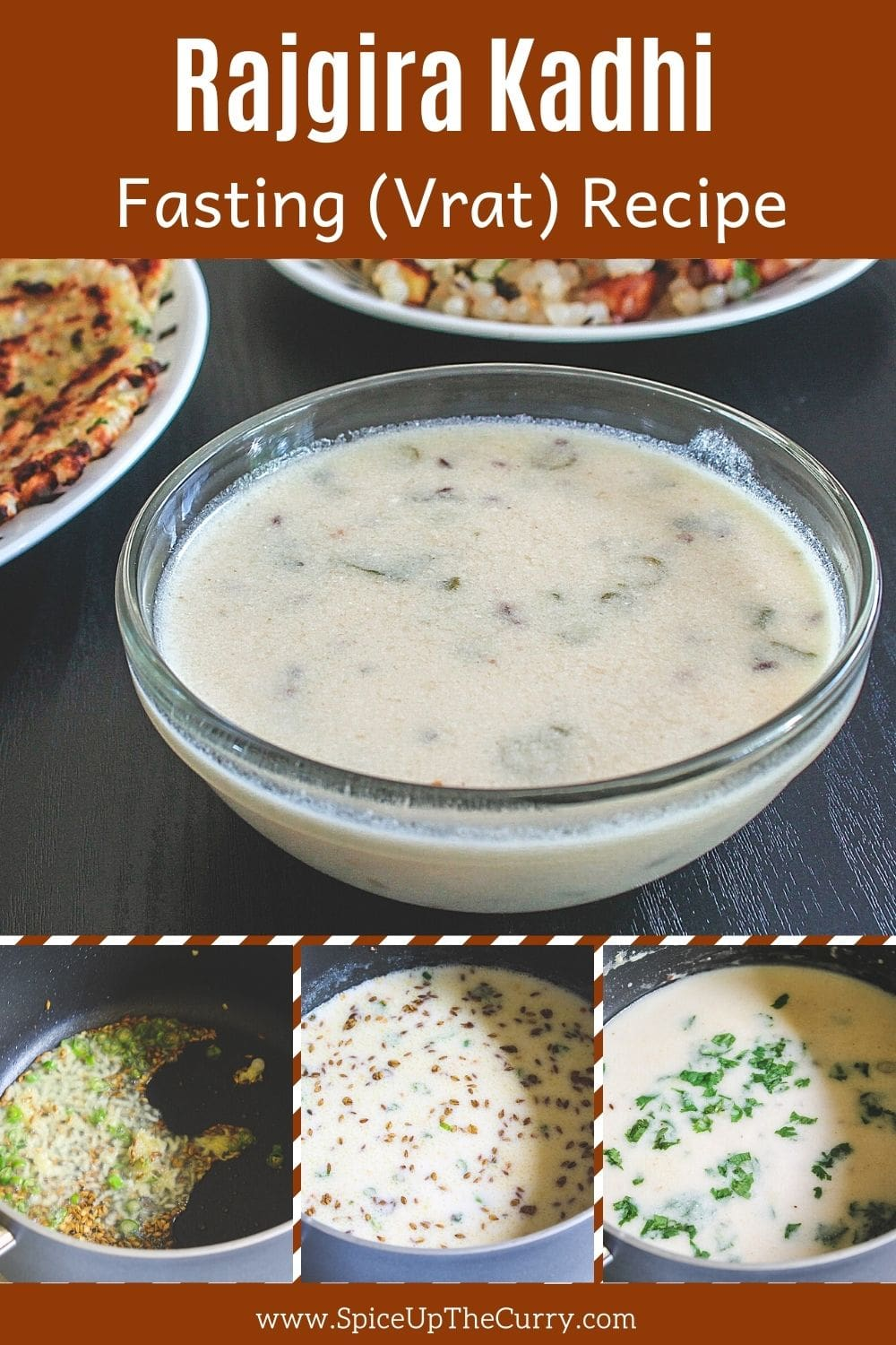 Rajgira kadhi in a bowl with 3 collage of steps at the bottom with text on top of the image for pinterest.