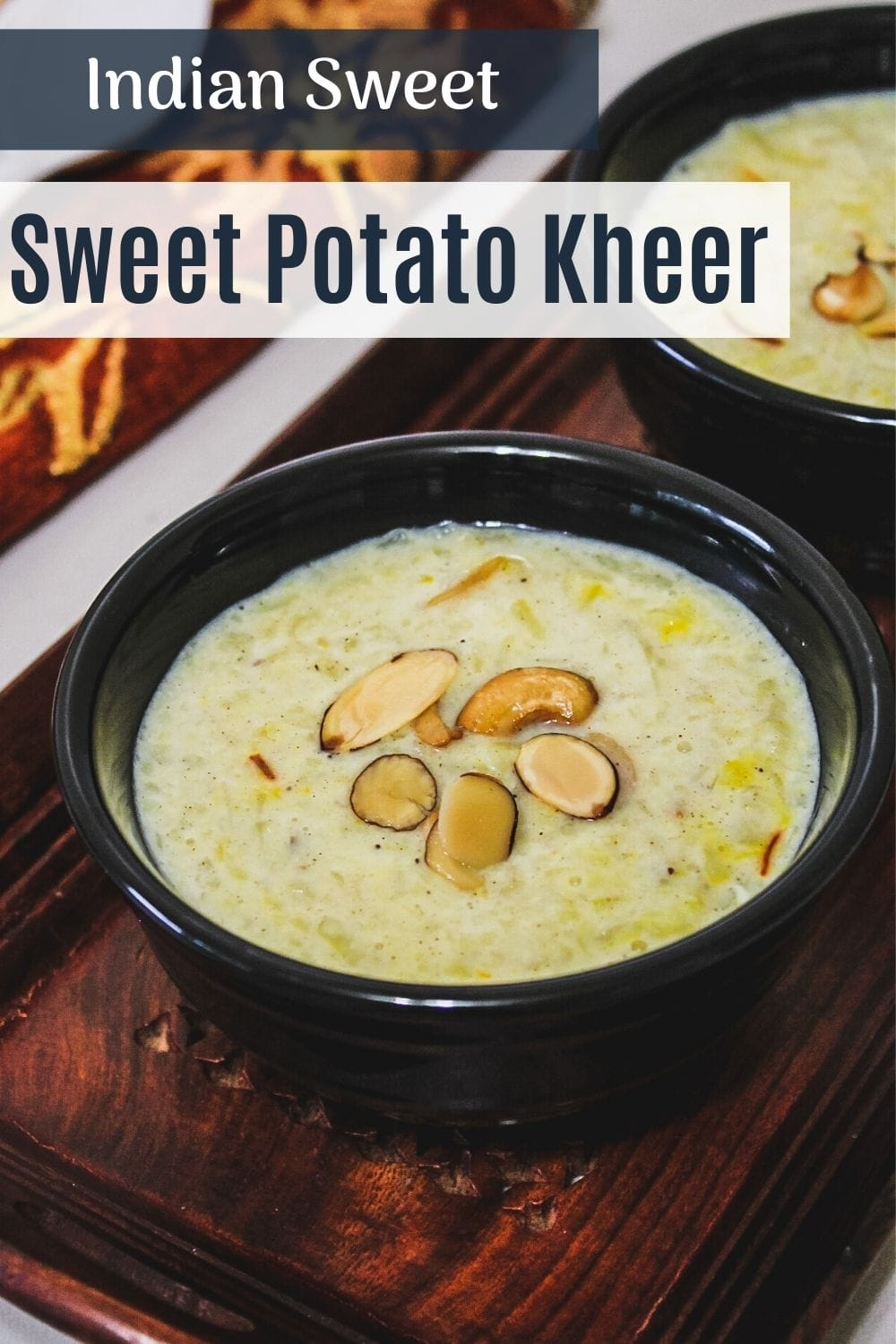 sweet potato kheer in a bowl with text on top of the image for pinterest