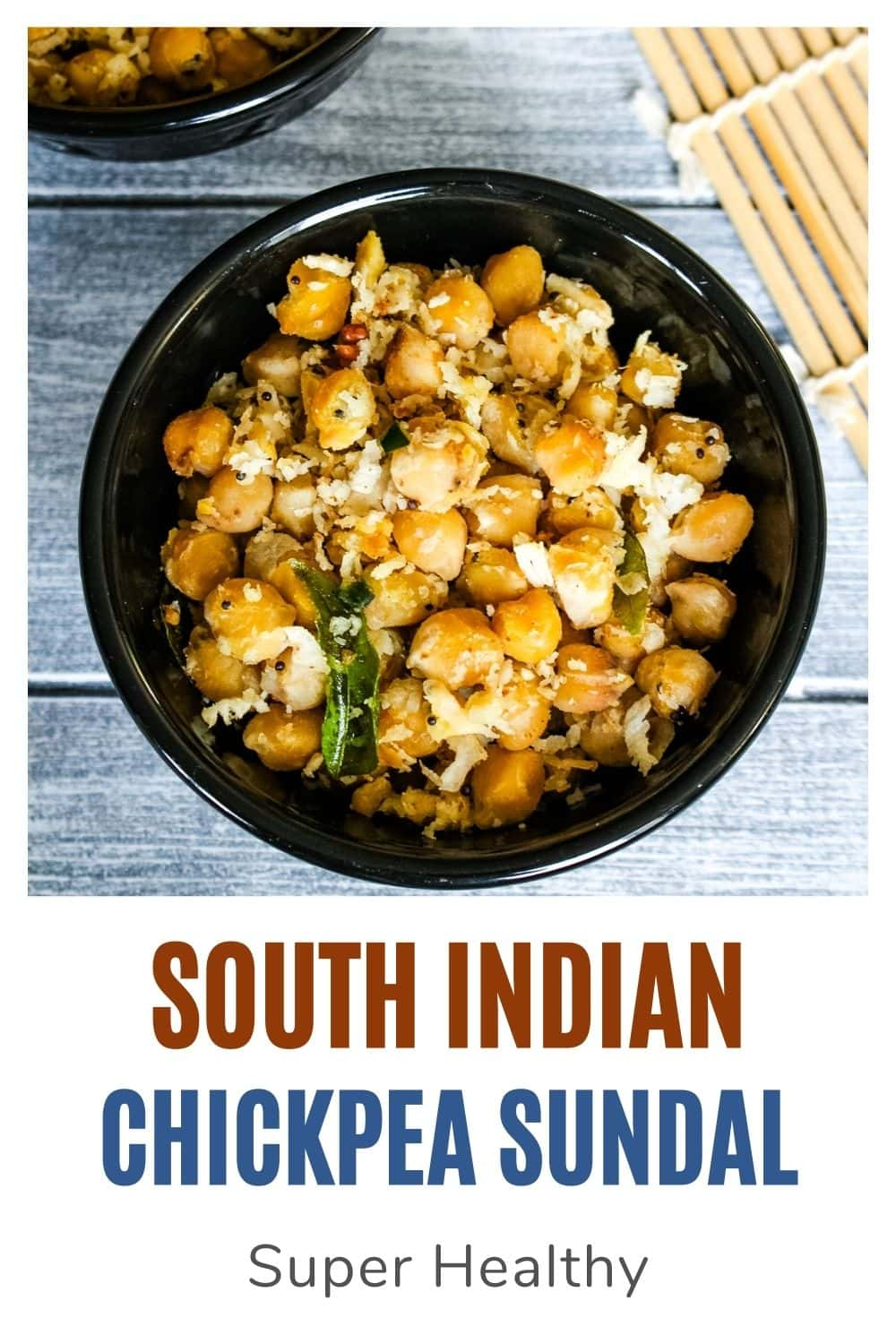 Chickpea sundal in a bowl with text on the image for pinterest