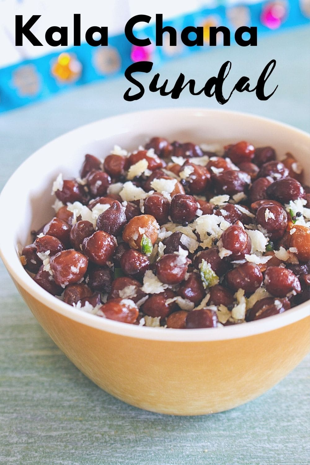 Kala chana sundal in a bowl with text on the image for pinterest