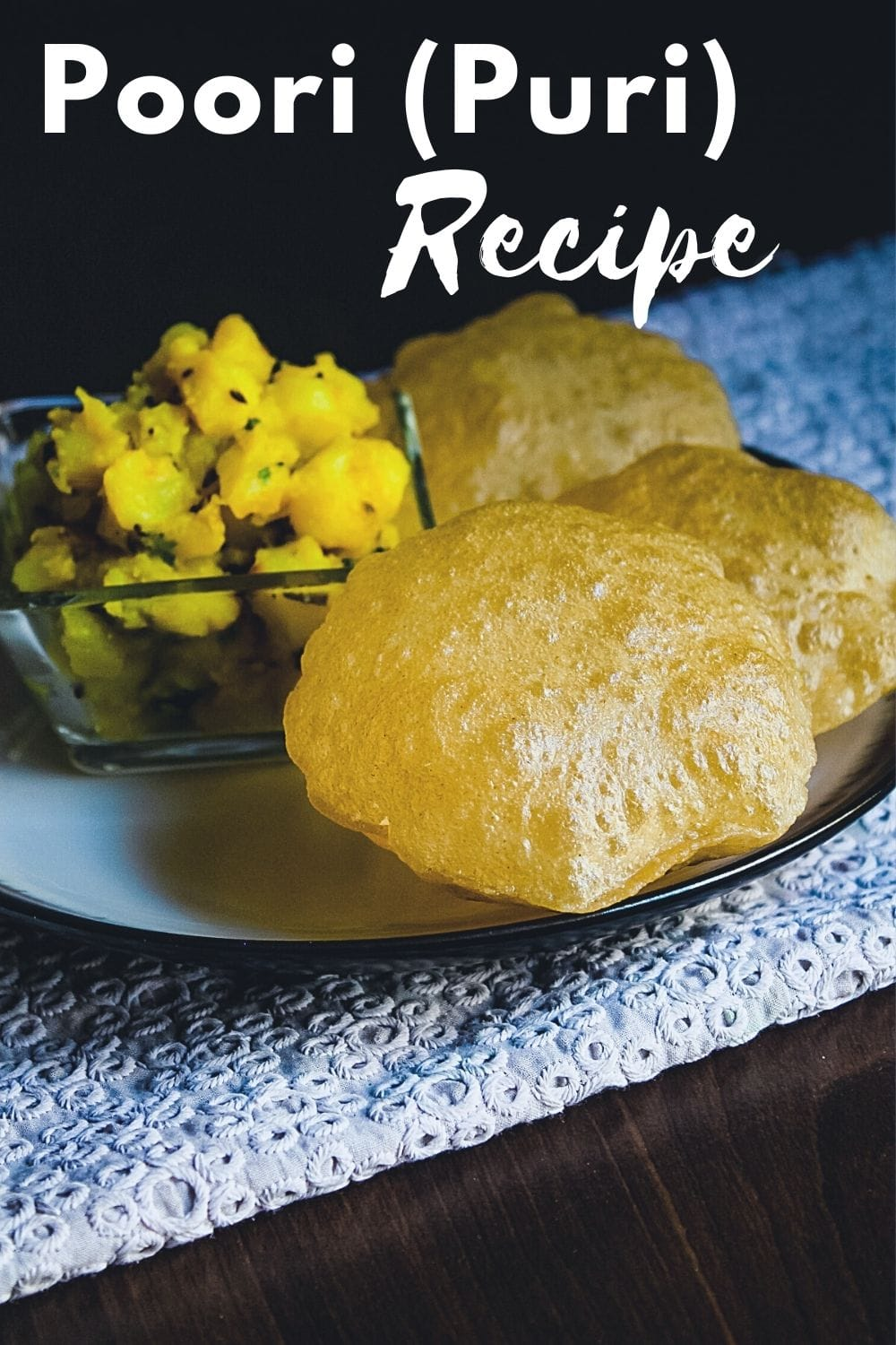 3 poori served with batata bhaji with text on the image for pinterest.